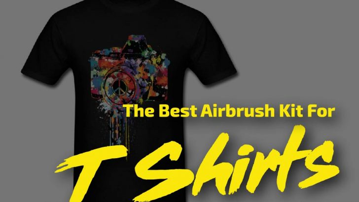 The Best Airbrush Kit For T-Shirts